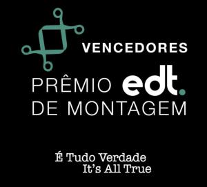 Prêmio edt. para a melhor Montagem